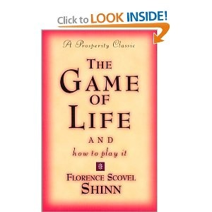The Game of Life and How to Play It by Florence Scovel ShinnClassic Book, Worth Reading, Games Of Life, Scovel Shinn, Book Worth, Florence Scovel, The Games, Plays, How To
