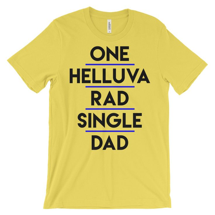 Rad Single Dad - Men's Funny Dad Shirt