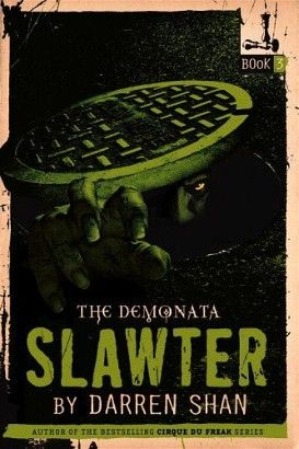 The Demonata Slawter