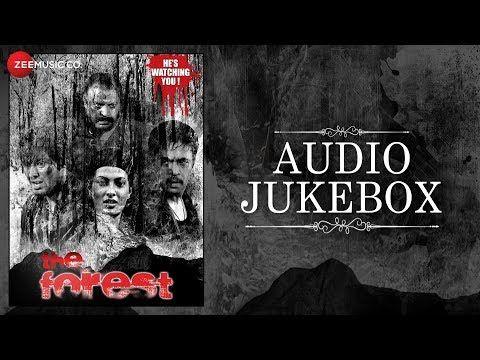 The Forest - Full Movie Audio Jukebox | Arjun Sarja Sayali B Biyanka Rajneesh D Amit & Anaya