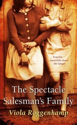 Sensual, funny and acerbic, The Spectacle Salesman's Family is a brilliant, vivid portrait of Jewish life in post-Holocaust Germany that continues the Jewish tradition of memorialising, recounting the details in order to hold onto the past and its lessons.
