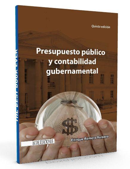Presupuesto publico y contabilidad gubernamental – Enrique Romero – PDF  #presupuestos #contablidad #LibrosAyuda  http://librosayuda.info/2016/04/17/presupuesto-publico-y-contabilidad-gubernamental-enrique-romero-pdf/