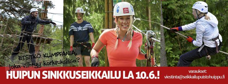 Seikkailupuisto Huipun sinkkuseikkailu lauantaina 10.6.2017