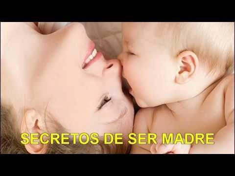 ¿ sabías que ? secretos de ser madre .