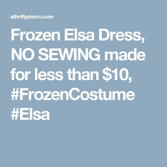 Frozen Elsa Dress, NO SEWING made for less than $10, #FrozenCostume #Elsa