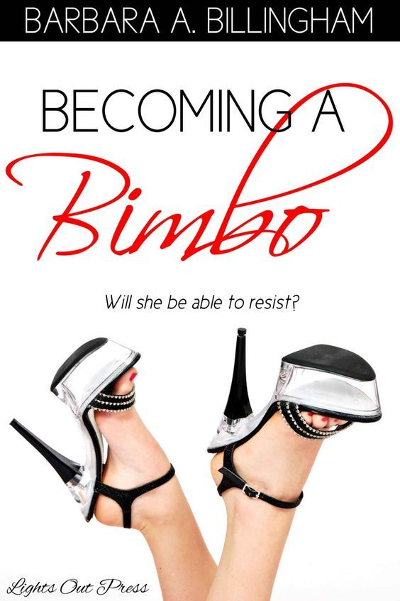 Becoming a Bimbo: A bimbofication story - Kindle edition by Barbara Billingham. Literature & Fiction Kindle eBooks @ Amazon.com.