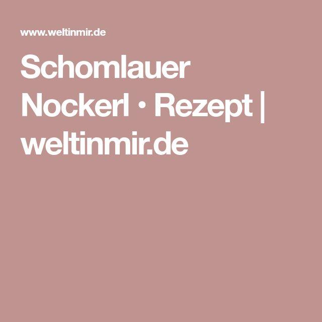 Schomlauer Nockerl • Rezept | weltinmir.de