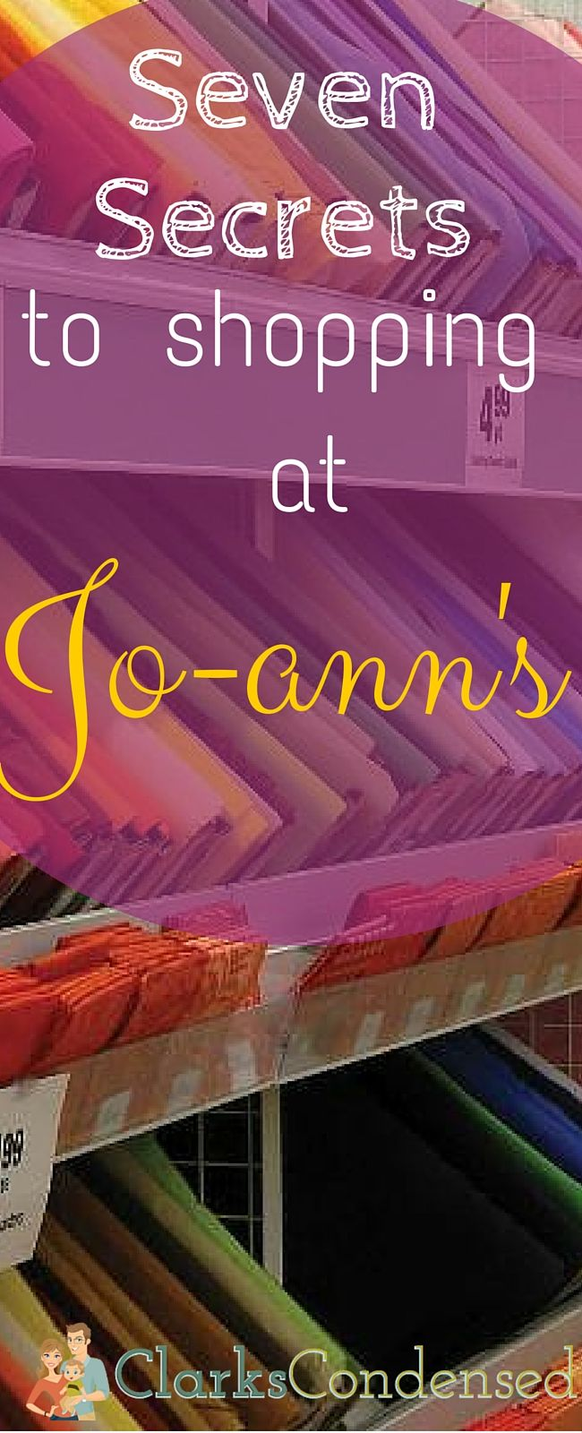 I've been a long-time shopper at Jo-Ann's...and there are definitely some secrets to shopping there! Here's what I've learned about getting the most for my money there!