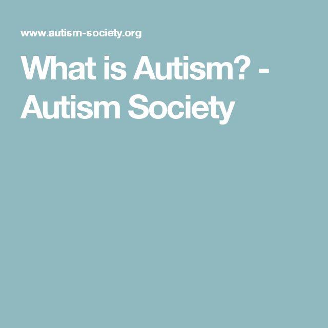 What is Autism? - Autism Society
