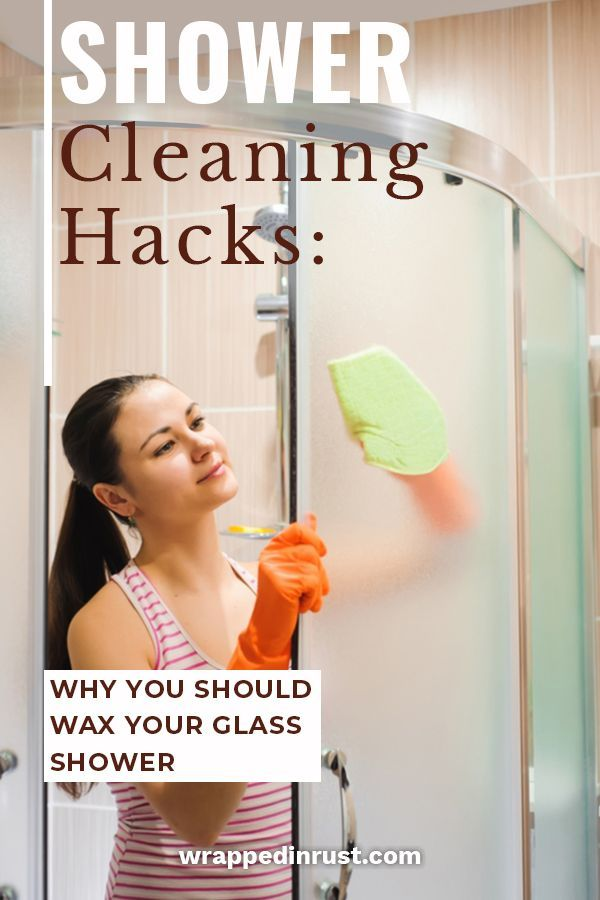 Shower Cleaning Hacks Why You Should Wax Your Glass Shower