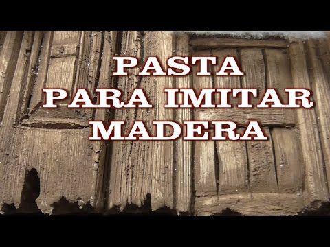 DIY PASTA PARA IMITACIÓN DE MADERA EN POREXPAN - PASTA TO IMITATE WOOD O...