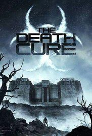 The Maze Runner: The Death Cure (2018) - IMDb