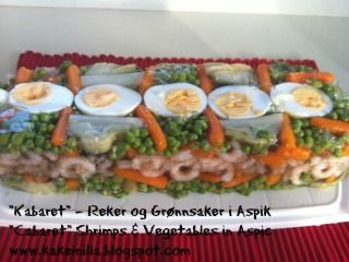 "Kakemilla: ""Kabaret"" - Reker og Grønnsaker i Aspik / ""Cabaret"" Shrimps & Vegetables in Aspic"
