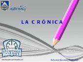 Características y función de la crónica
