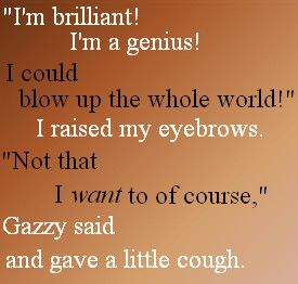 Oh Gazzy, if you blew up the world you wouldn't have anyone to adore your adorableness