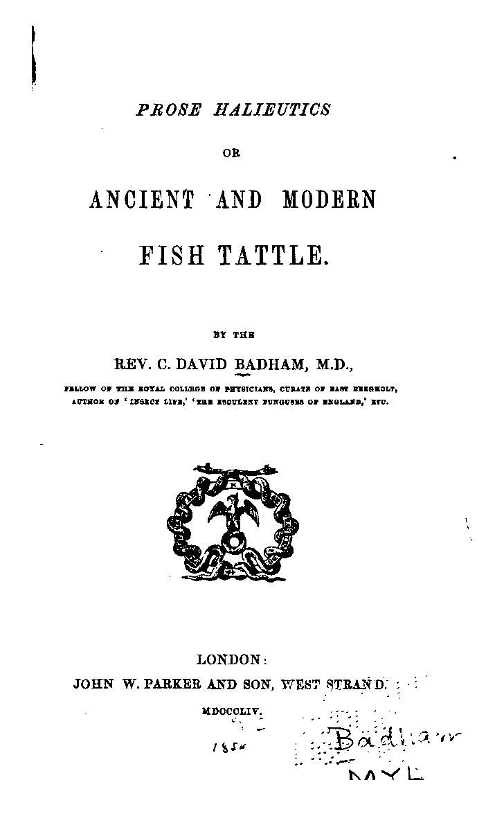 Prose Halieutics Or, Ancient And Modern Fish Tattle By The Rev C So I've  Done How To Eat Fried Worms