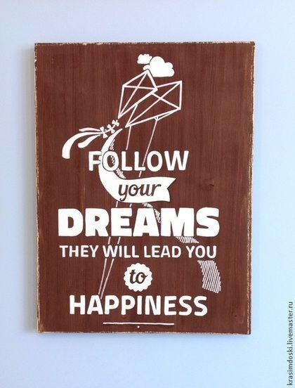 """Wood poster """"Dreams"""". Деревянное панно, табличка интерьерная, вывеска для декора. Handmade. 30х40 см. На заказ в группе """"Красим доски"""" в ВК. #табличка #dreams #poster #vyveska #wood #дерево #акрил #постер #лофт #подарок #офис #signs #coffee #woodsigns #вывеска #фразы #мотиватор"""