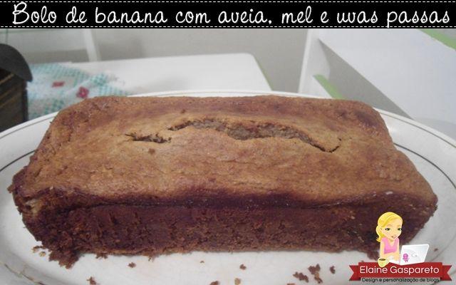 Bolo De Banana Com Aveia Mel E Passas Bolo Banana Aveia Bolo E