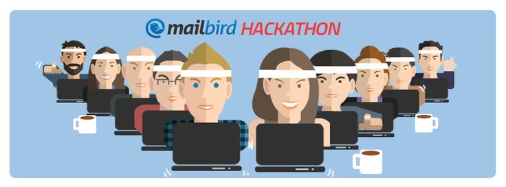 Mailbird Hackathon started TODAY!! ..and its going to be epic!!   There will be long hours of planning, coding and developing to make Mailbird really awesome for you!  Here is what's going to happen...