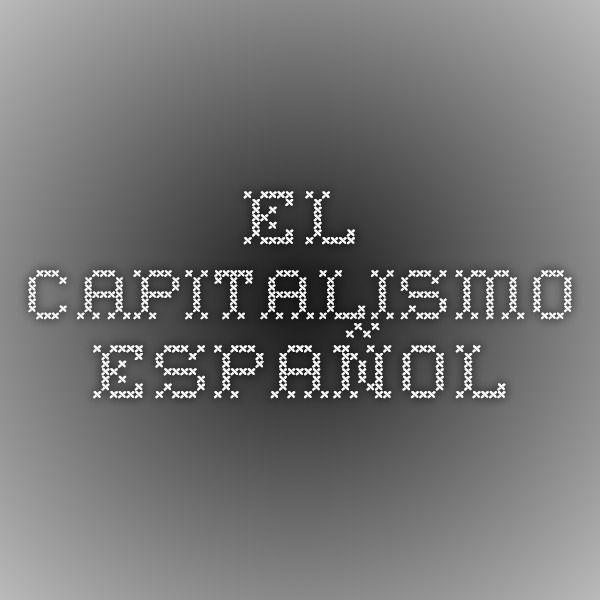 El capitalismo español