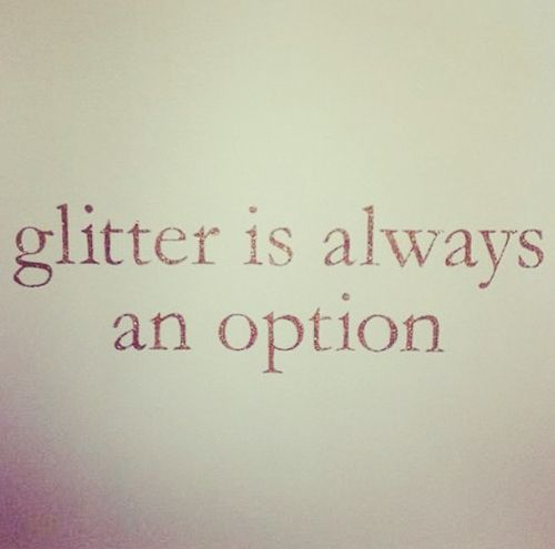 Throw Some Glitter In The Air