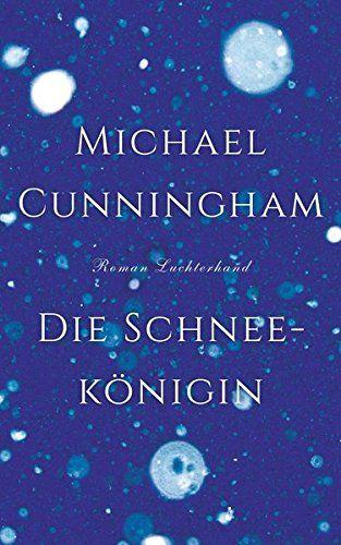Die Schneekönigin - Michael Cunningham