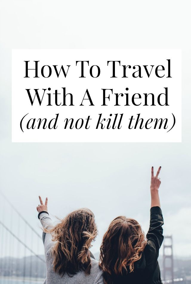 Getting ready to travel with a friend? Planning a big roadtrip with your BFF? This post is filled with tips to keep things fun and fight free - there are even 'scripts' you can use when you're about to lose your cool! >> yesandyes.org