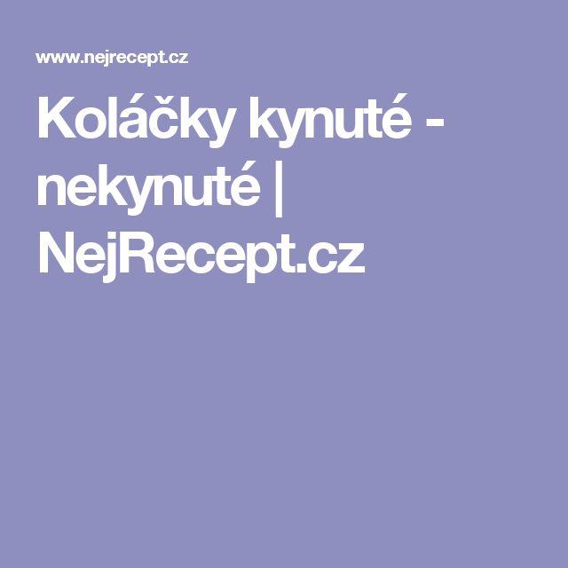 Koláčky kynuté - nekynuté   NejRecept.cz