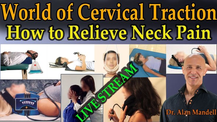 Cervical Traction: Relieve Neck Pain, Disc Pain, & Pinched Nerve - Dr Mandell - YouTube