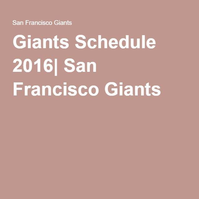 Giants Schedule 2016| San Francisco Giants