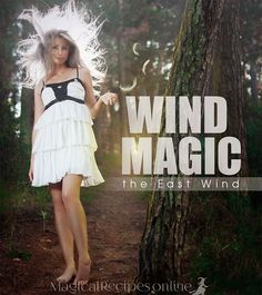 Elemental Magic Element of Air Invoking the East Wind Magical properties and attributes of the East Wind