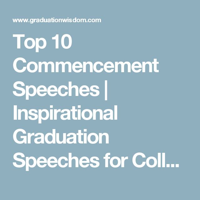 Top 10 Commencement Speeches | Inspirational Graduation Speeches for College and High School