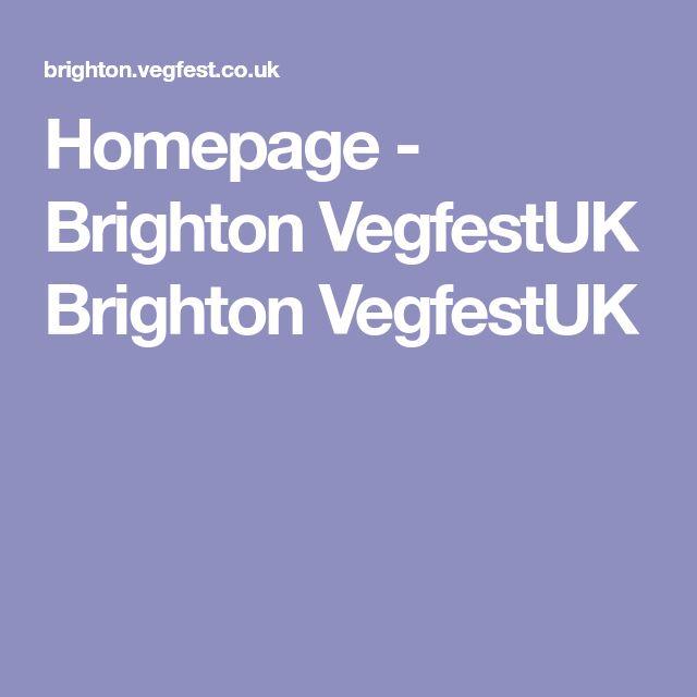 Homepage - Brighton VegfestUK Brighton VegfestUK