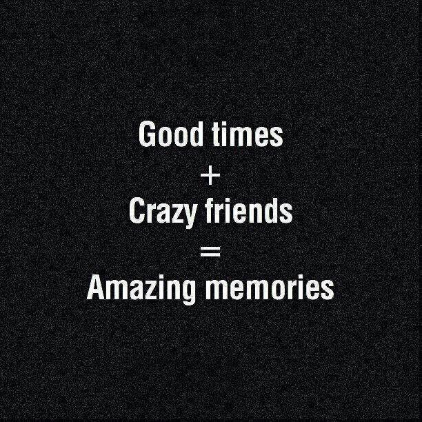 Friendship Memories Quotes: Amazing Friends Make The Best Memories
