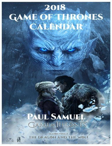 2018 Game of Thrones Calendar: Game of Thrones Wall Calendar, Game of Throne Paperback Calendar, Game of Thrones Book Calendar - 2018 Game of Thrones Calendar: Game of Thrones Wall Calendar, Game of Throne Paperback Calendar, Game of Thrones Book Calendar. Spend the year diving into the wonderful, fantasy game of thrones world with the best Game of Thrones art.