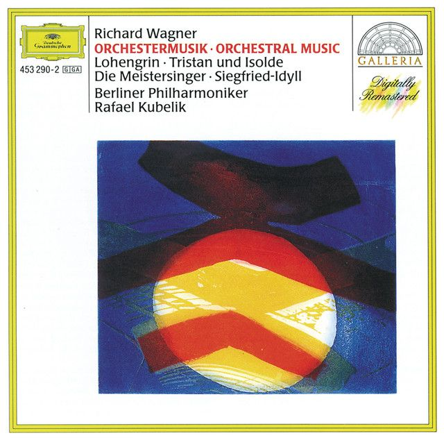 Lohengrin: Prelude To Act I, a song by Richard Wagner, Berliner Philharmoniker, Rafael Kubelik on Spotify