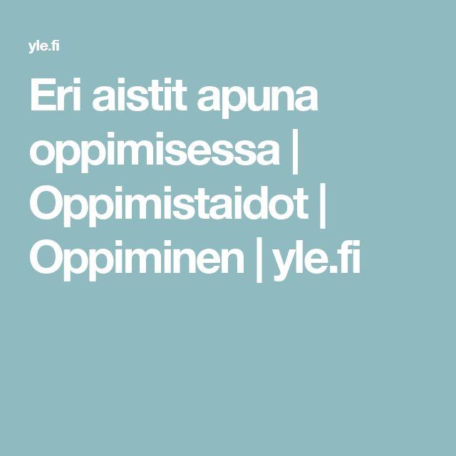 Eri aistit apuna oppimisessa   Oppimistaidot   Oppiminen   yle.fi