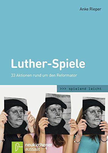Luther-Spiele: 33 Aktionen rund um den Reformator (spiele... https://www.amazon.de/dp/3761559542/ref=cm_sw_r_pi_dp_x_kbCmyb2EANABE
