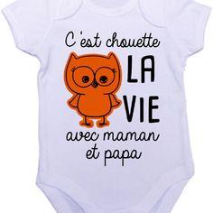 Personnalisable body grenouillère bébé c'est chouette la vie avec maman et papa