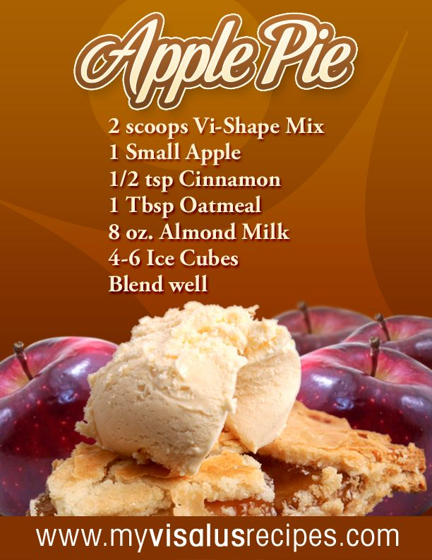 Body by Vi Apple Pie recipe  Join at www.ChallengeAgainstObesity.com: Shake Recipes, Vi Recipes, Visalus Shake, Vishake, Apples, Applepie, Vi Shakes, Apple Pies