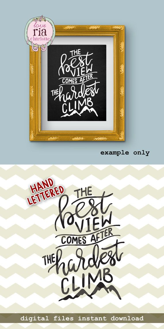 Best view after climb, mountains motivation inspiration positive quote digital cut files, SVG DXF studio3 files for cricut, silhouette cameo