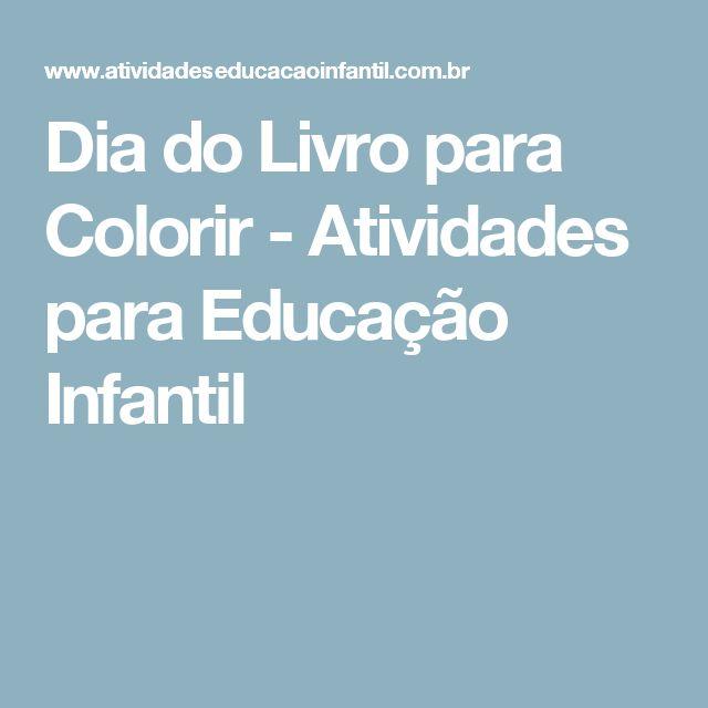 Dia do Livro para Colorir - Atividades para Educação Infantil