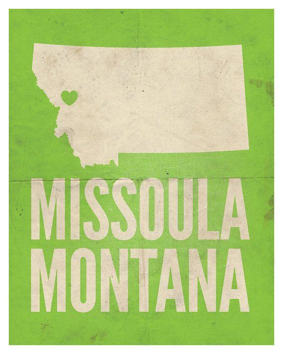 Missoula Montana Print. Who doesn't love Missoula??