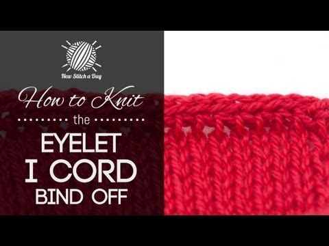 How to Knit the Eyelet I-Cord Bind Off {English Style} - YouTube