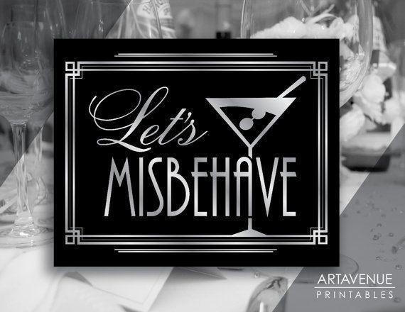 Lets Misbehave Message Print, Printable Sign, Typography Art - Printable Art, Classic Cinema Great Gatsby Wedding Art Deco Style - Retro - Black