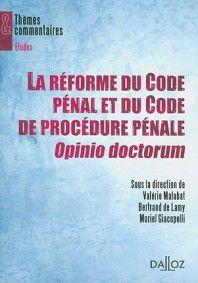 La réforme du Code pénal et du Code de procédure pénale, opinio doctorum - V. Malabat - Dalloz - 9782247085873 - Lgdj.fr