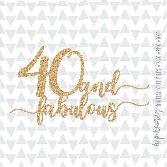 Forty And Fabulous Fortieth 40th Birthday Cake Topper Etsy In 2020 Birthday Cake Topper Printable 40th Birthday Cake Topper 40th Birthday Cards