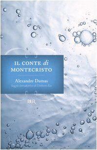 Il conte di Montecristo, Alexandre Dumas, completamente assorbita (s2013)