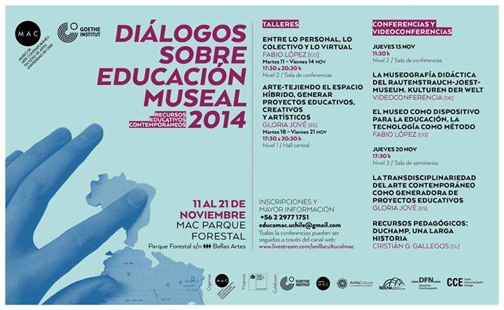 """Diálogos sobre educación museal 2014""  ¡Inscríbete! educamac.uchile@gmail.com"