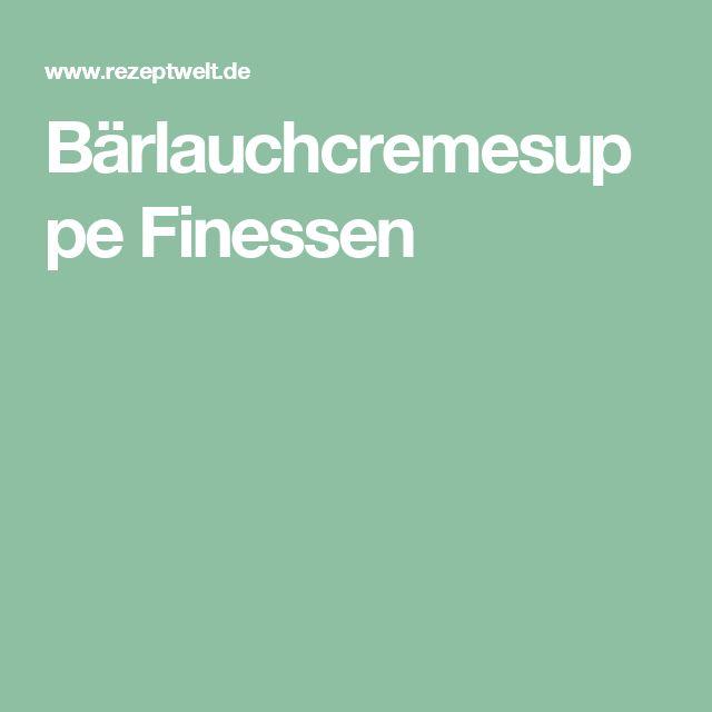 Bärlauchcremesuppe Finessen